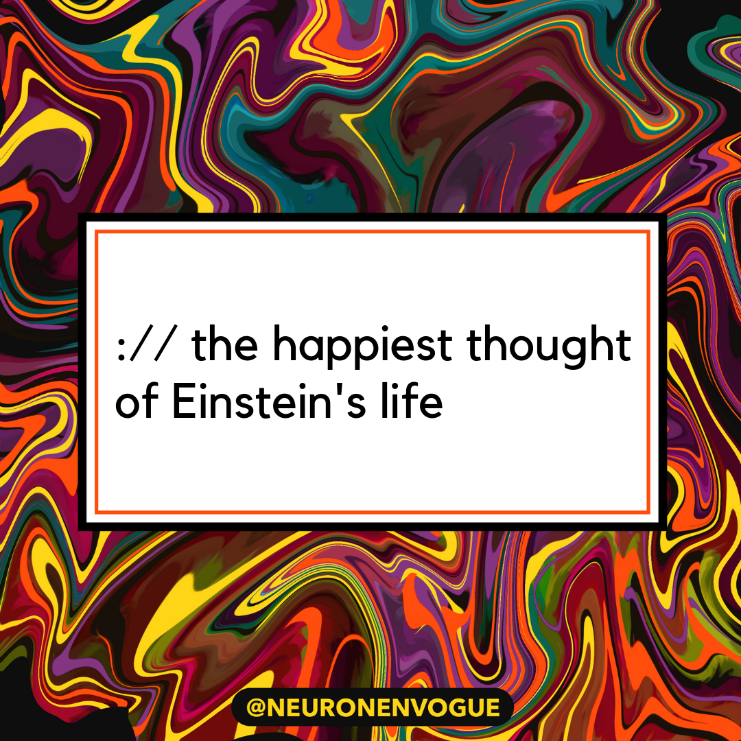 the happiest thought of Einstein's life