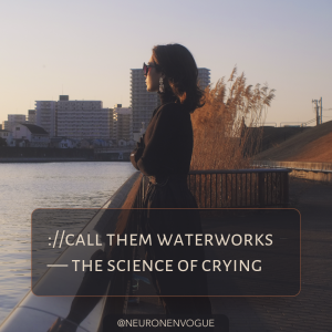 why so sad? science of crying