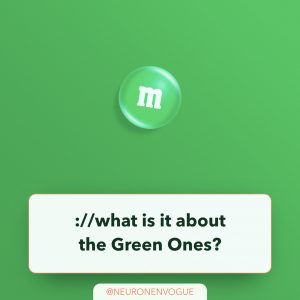 what is it about the green ones?